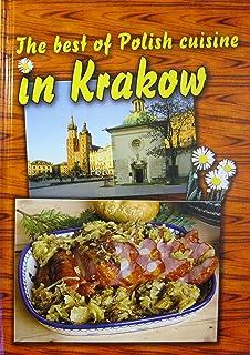 The Best of Polish Cuisine in Krakow