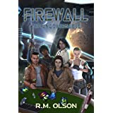 Firewall: A space opera adventure (The Ungovernable Book 5)