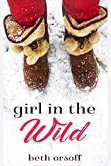 Girl in the Wild Kindle Edition