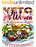 Keto For Women: 600 Incredible and Healthy Keto Diet  Recipes-: 30-Day Hand Picked Diet Meal Plan: 5 Special Tips for Keto Success