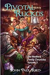 Pivotal Ruckus Paperback