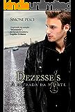 DEZESSEIS: A ESTRADA DA MORTE