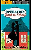 Operation Back-to-School (Operation Romance Book 4)