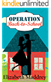 Operation Back-to-School (Operation Romance Book 4)