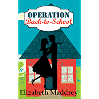 Operation Back-to-School (Operation Romance Book 4) (English Edition)