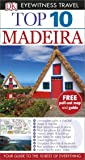 Top 10 Madeira (DK Eyewitness Travel Guide)
