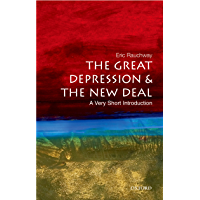 The Great Depression and the New Deal: A Very Short Introduction (Very Short Introductions Book 166) (English Edition)