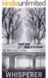 Death's Door: The Whisperer Part One