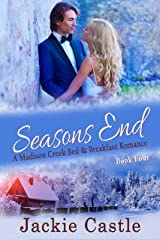 Season's End (Madison Creek Bed & Breakfast Book 4) Kindle Edition