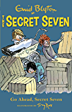 Go Ahead, Secret Seven: Book 5