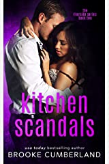 Kitchen Scandals (The Riverside Trilogy Book 2) Kindle Edition