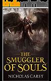 The Smuggler of Souls