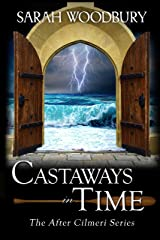Castaways in Time (The After Cilmeri Series Book 8) Kindle Edition
