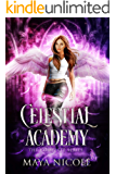 Celestial Academy: Complete Series