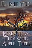 Beneath a Thousand Apple Trees