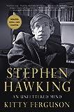 Stephen Hawking: An Unfettered Mind