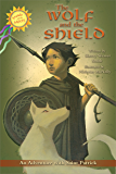 The Wolf and the Shield (Friends with the Saints)