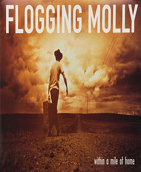 Top 6 Floggin Molly Within A Mile Of Home