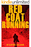 Red Coat Running (A Shawn Riggs Novel Book 1)