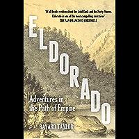 Eldorado: Adventures in the Path of Empire