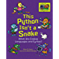 This Python Isn't a Snake: What Are Coding Languages and Syntax? (Coding Is CATegorical ™)