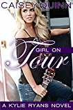 Girl on Tour (Kylie Ryans Book 2)