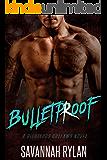 Bulletproof (A Righteous Outlaws Novel #2)