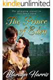 The Prince of Eden: An Epic Historical Romance