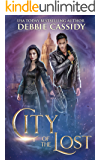 City of the Lost (Chronicles of Arcana Book 2)