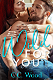 Wild for You (Crave Book 2)