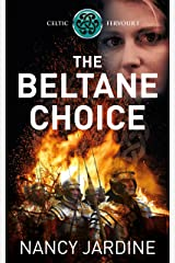 The Beltane Choice: An Action-Packed Adventure in Roman Britain (Celtic Fervour Series Book 1) Kindle Edition