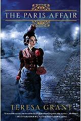 The Paris Affair (Malcom & Suzanne Rannoch Historical Mysteries) (Malcolm & Suzanne Rannoch Historical Mysteries Book 6) Kindle Edition