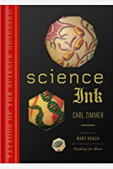 Science Ink: Tattoos of the Science Obsessed Kindle Edition