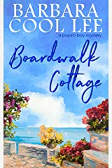 Boardwalk Cottage (A Pajaro Bay Mystery Book 2) Kindle Edition