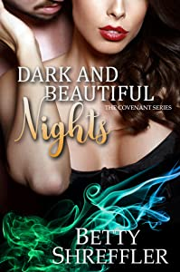 Dark and Beautiful Nights (The Covenant Series, Book 3)