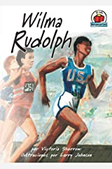 Wilma Rudolph (Yo solo: Biografías (On My Own Biographies)) (Spanish Edition) Kindle Edition