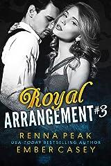 Royal Arrangement #3 Kindle Edition