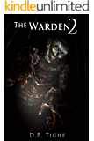 The Warden 2 (Twisted Minds)