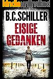 Eisige Gedanken - Thriller (German Edition)