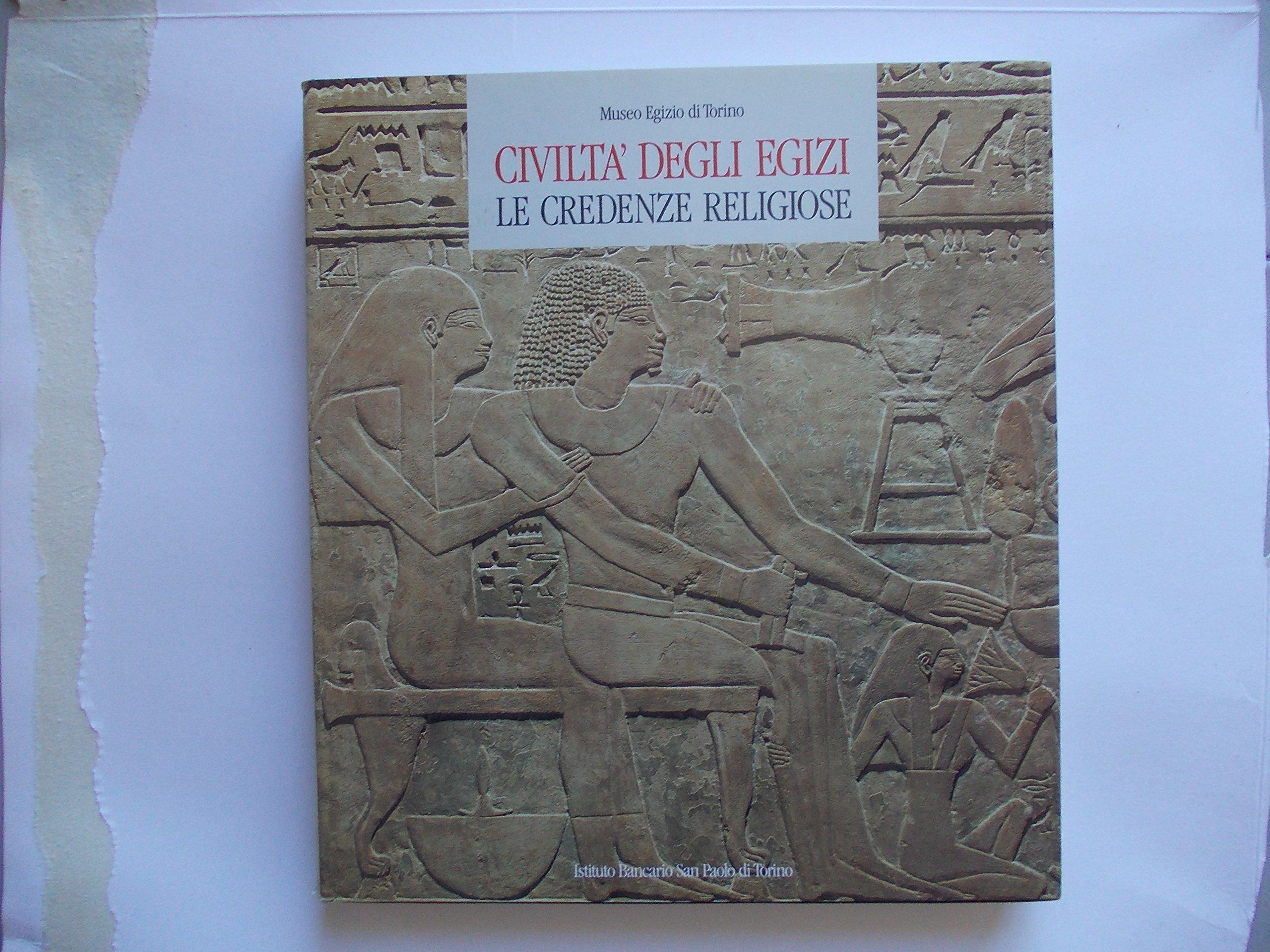 La Credenza Religiosa : Amazon.it: civiltà degli egizi. le credenze religiose museo egizio