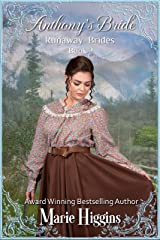 Anthony's Bride (Runaway Mail-Order Bride Book 2) Kindle Edition