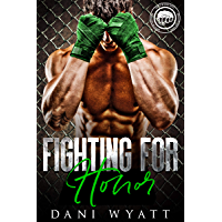 Fighting for Honor (Worth the Fight Book 5) (English Edition)