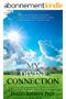 My Divine Connection: Fifty Steps to Your Divine Fulfillment on Earth (English Edition)