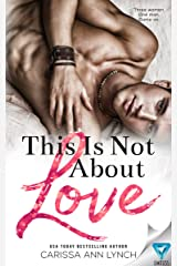 This Is Not About Love Kindle Edition