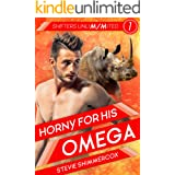 Horny For His Omega: An M/M Mpreg Shifter Romance (Shifters UnliM/Mited Book 1)