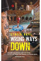 Wrong Ways Down (Downside Ghosts) Kindle Edition