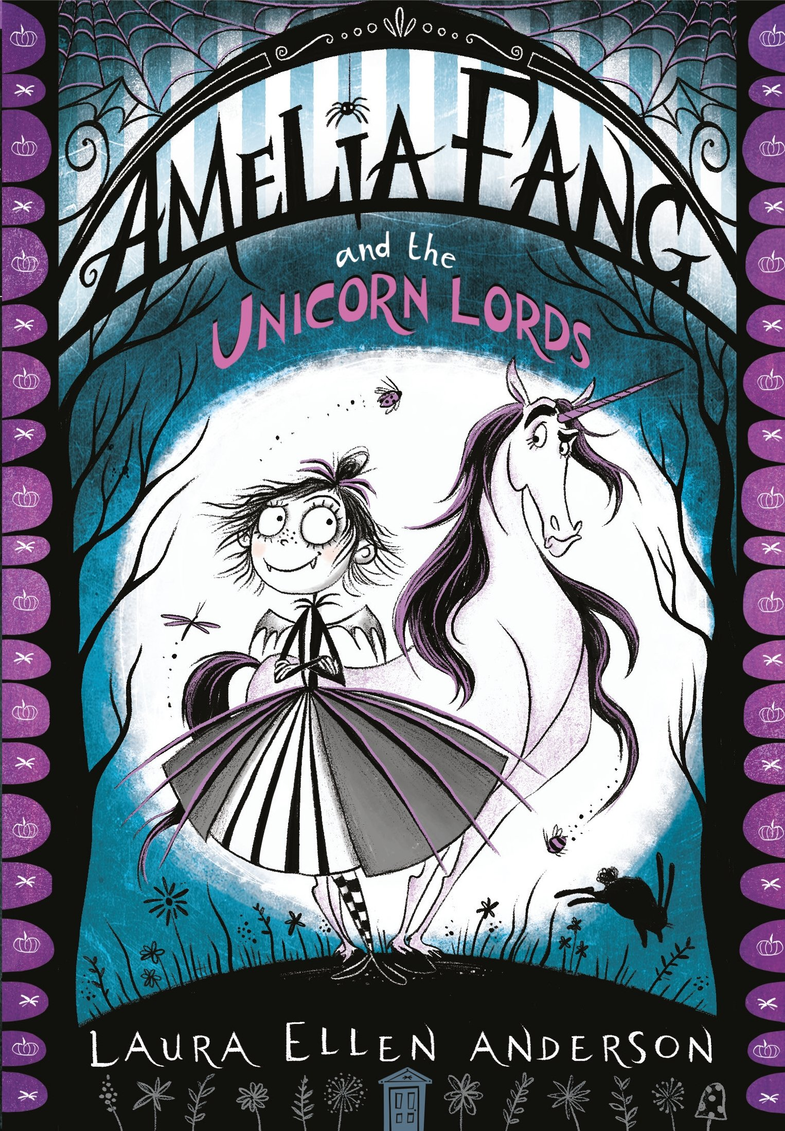 Amelia Fang and the Unicorn Lords (The Amelia Fang Series, Band 2)