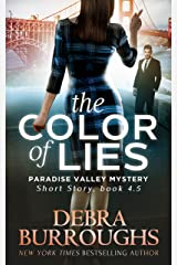 The Color of Lies: Short Story, Book 4.5 (Paradise Valley Mystery Series) Kindle Edition