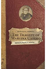 The Tragedy of Martina Castro: Part One of the History of Rancho Soquel Augmentation (The Secret History of Santa Cruz County) Kindle Edition