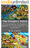 The People's Voice: A Testimony of Human Rights in Santa Marta, El Salvador